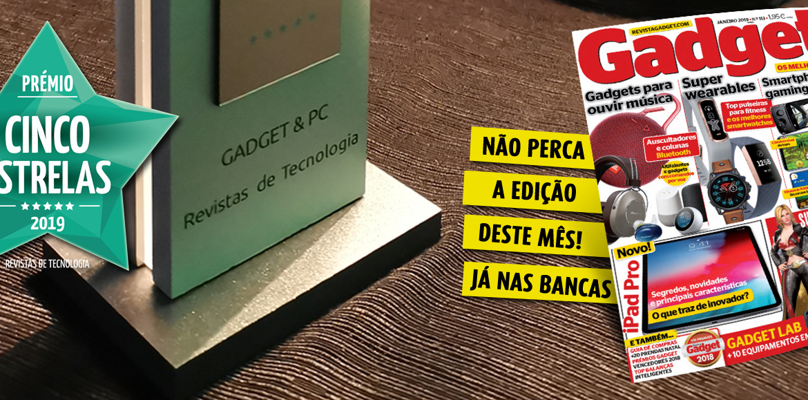 "Revista Gadget & PC vence Prémio Cinco Estrela 2019 na categoria ""Revistas de Tecnologia"""